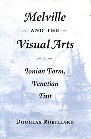 Melville and the Visual Arts
