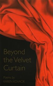 Beyond the Velvet Curtain