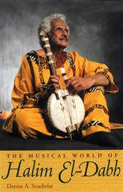 The Musical World of Halim El-Dabh
