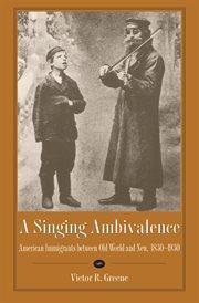 A Singing Ambivalence