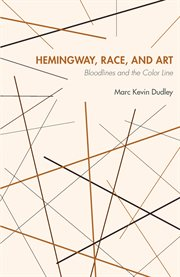 Hemingway, Race, and Art