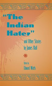 The Indian hater: and other stories cover image