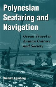 Polynesian Seafaring and Navigation