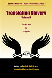 Translating slavery. Volume II, Ourika and its progeny cover image