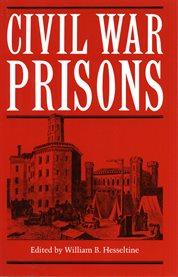 Civil War prisons cover image