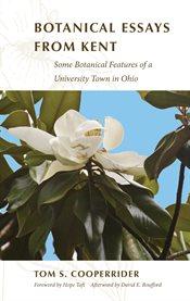 Botanical Essays From Kent