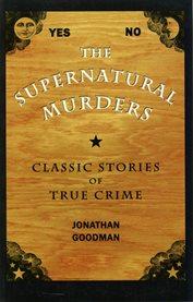 The Supernatural Murders