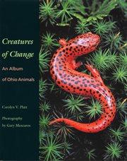 Creatures of Change
