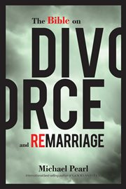 Bible on Divorce and Remarriage
