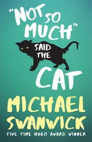 Not so much, said the cat cover image
