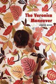 The Veronica Manuever