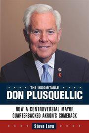 The Indomitable Don Plusquellic