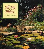 All My Phlox