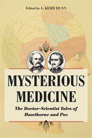 Mysterious Medicine