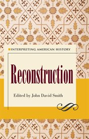 Interpreting American history: Reconstruction cover image