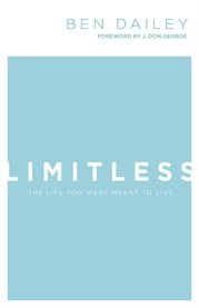Limitless. The Life You Were Meant to Live cover image