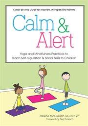 Calm & Alert