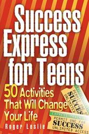 Success Express for Teens