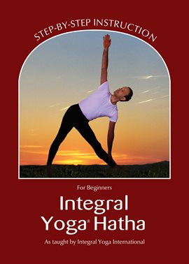 Cover image for Integral Yoga Hatha for Beginners
