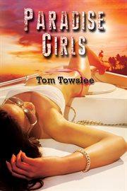 Paradise girls : a novel cover image