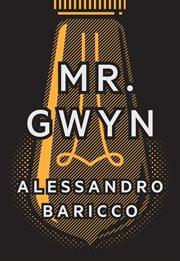 Mr. Gwyn ; : &, Three times at dawn cover image