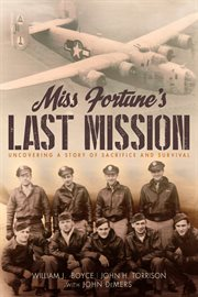Miss Fortune's last mission: uncovering a story of sacrifice and survival cover image
