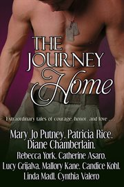 The journey home : extraordinary tales of courage, honor, and love cover image