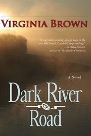 Dark river road cover image