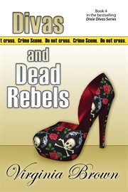 Divas and dead rebels cover image