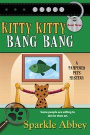Kitty kitty bang bang cover image
