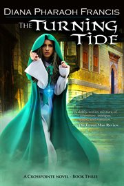 The turning tide : a novel of Crosspointe cover image