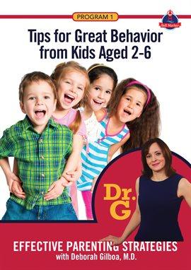 Effective Parenting Strategies, with Deborah Gilboa, MD