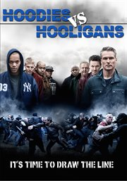 Hoodies Vs Hooligans