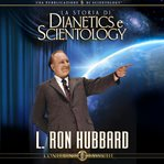 The story of dianetics & scientology : a lecture cover image