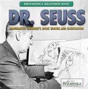 Dr. Seuss: imaginative children's book writer and illustrator cover image