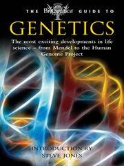 The Britannica Guide to Genetics