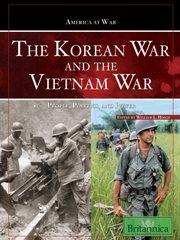 Korean War and the Vietnam War