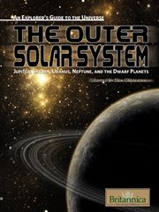 The outer solar system: Jupiter, Saturn, Uranus, Neptune, and the dwarf planets cover image