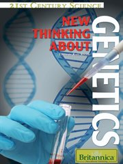 New Thinking About Genetics