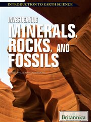 Investigating Minerals, Rocks, and Fossils