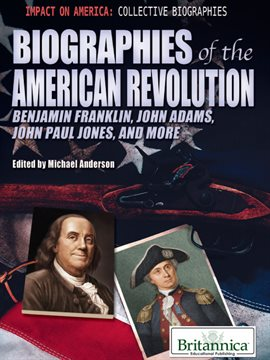 Cover image for Biographies of the American Revolution