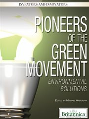 Pioneers of the Green Movement