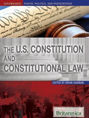 The U.S. Constitution and Constitutional Law