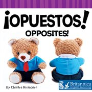 Opuestos!: Opposites! cover image