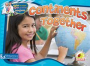 Continents together (tune, he's got the whole world in his hands) cover image