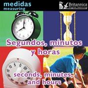 Segundos, minutos y horas