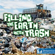 Filling the Earth With Trash