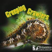 Creeping Crawlers
