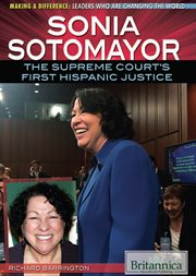 Sonia Sotomayor: the Supreme Court's first Hispanic justice cover image