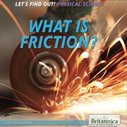 What Is Friction?